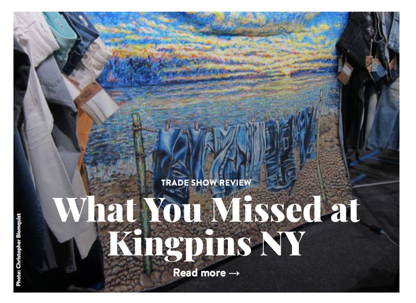 "Global Denim destacado en el artículo titulado ""What you missed at Kingpins New York"" del sitio web de la aclamada revista Sportswear International"