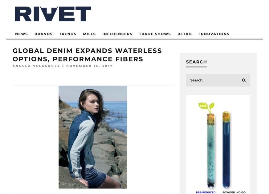 "Global Denim scores its on Article on Rivet Magazine website, titled ""Global Denim Expands Waterless Options, Performance fibers"""